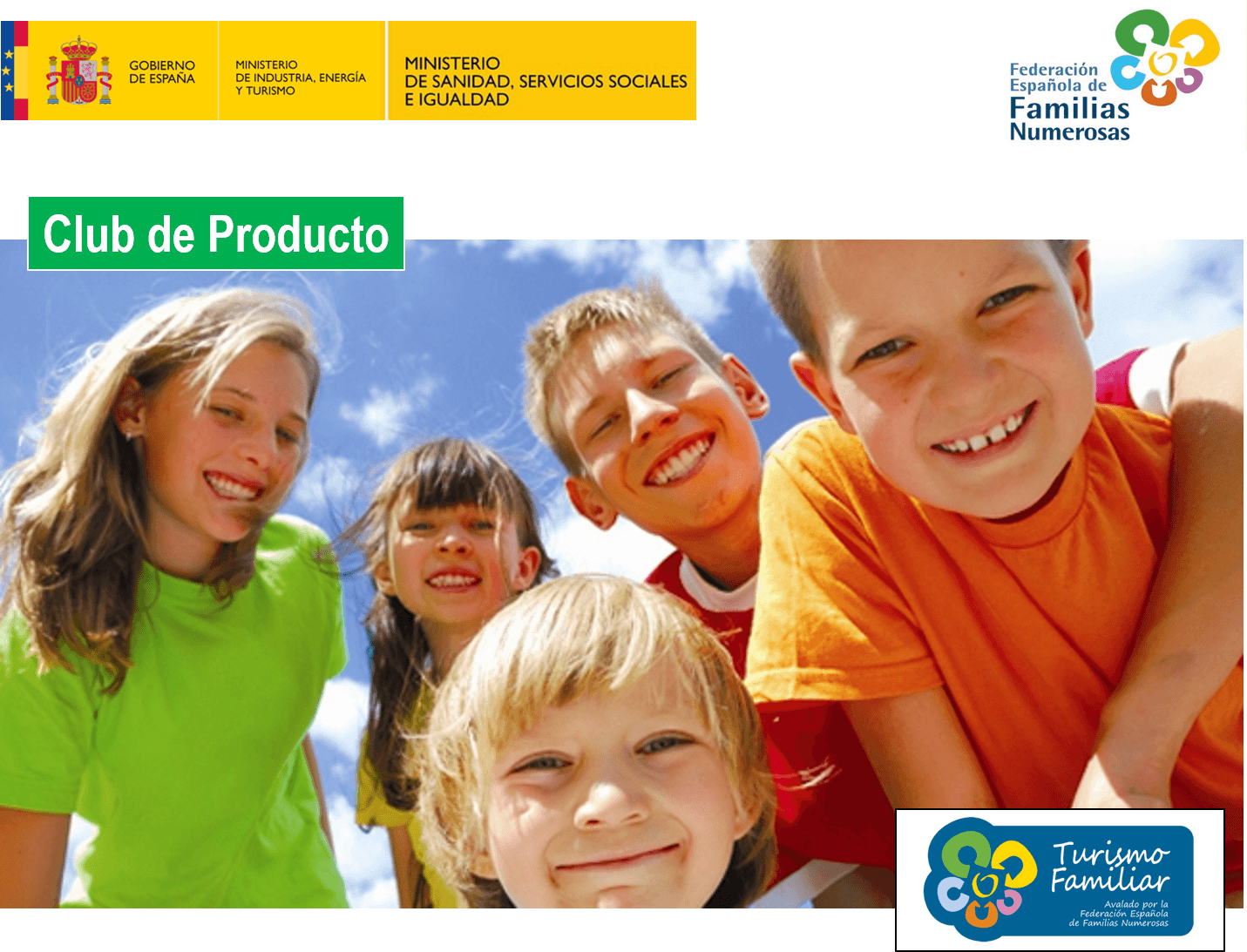 El Sello de Turismo Familiar  de la FEFN homologado por las Secretarias de Estado de Turismo y Servicios Sociales