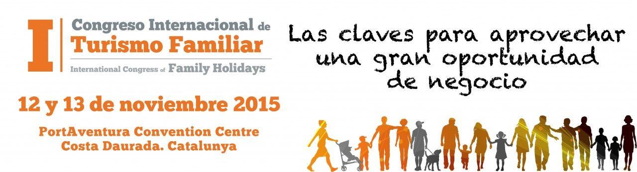 I Congreso Internacional de Turismo Familiar. 13/14 Noviembre.