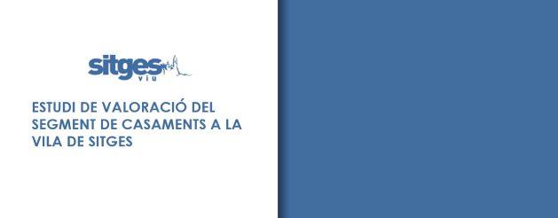 ESTUDIO DE VALORACIÓN DEL SEGMENTO DE BODAS EN SITGES