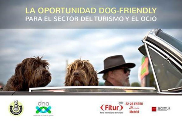 Taller 'La oportunidad Dog Friendly para el sector del turismo y ocio' en FITUR 2020 con dna + Dog Vivant